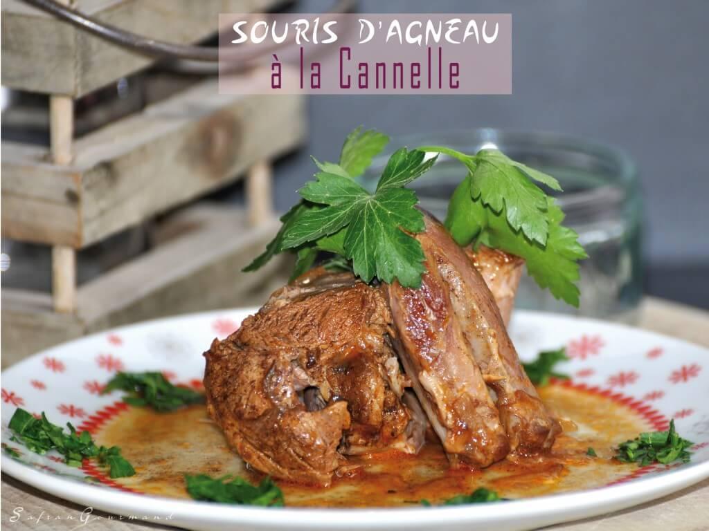 Souris d 39 agneau la cannelle - Comment cuisiner la souris d agneau ...